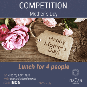 Mother's Day Competition At The Italian Kitchen