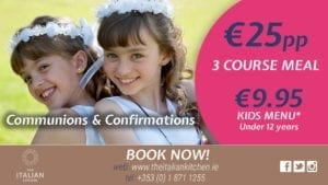 Italian Kitchen Restaurant in Dublin Communions and Confirmations
